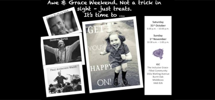 Awe & Grace Weekend – 31st October & 1st November 2015