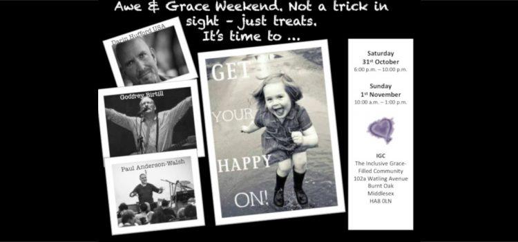 Awe & Grace Weekend – 31st October & 1st November 2015