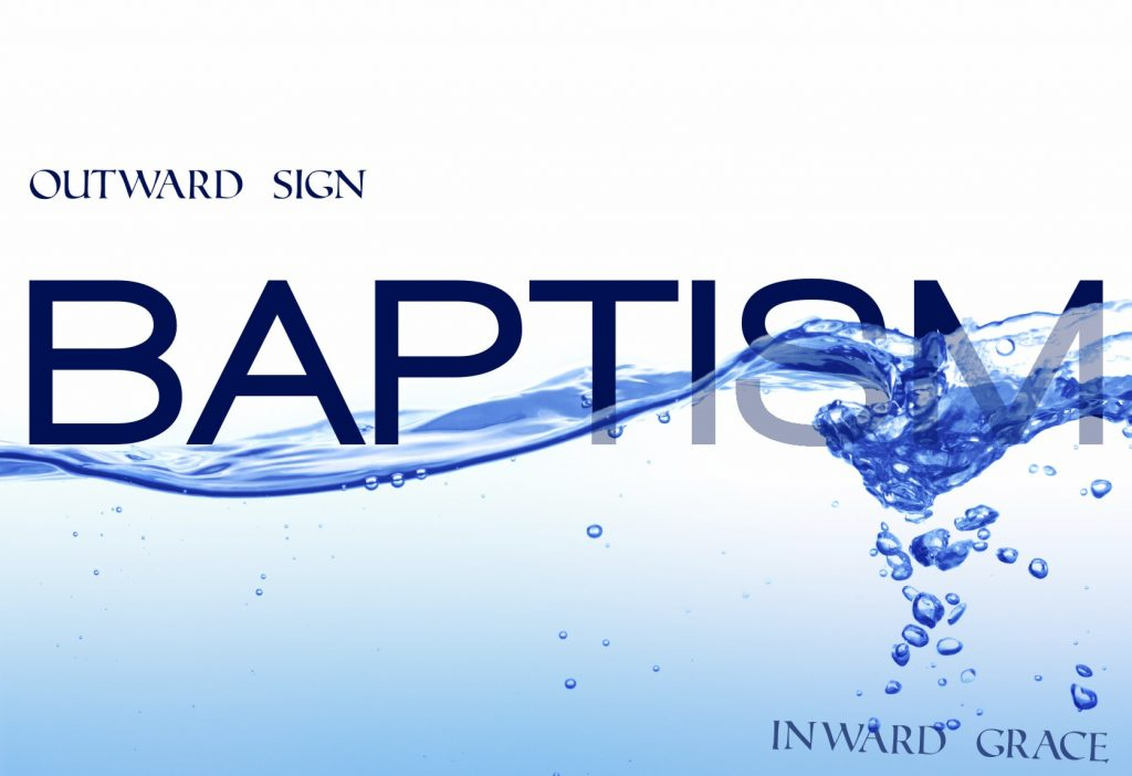 Baptism - Outward Sign, Inward Grace