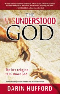"Cover art for the book ""The Misunderstood God"" By Darin Hufford"