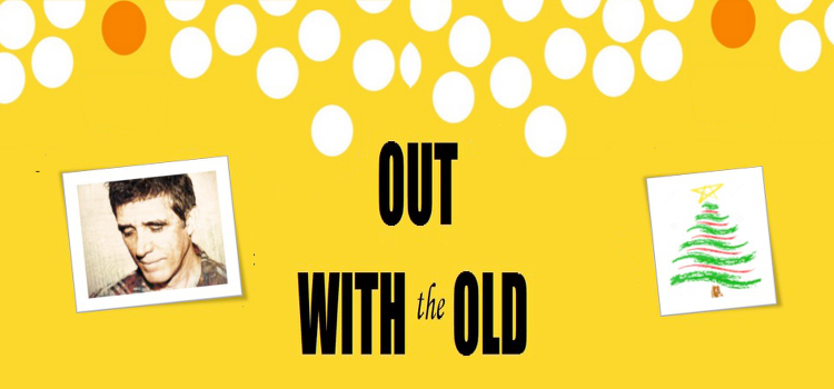 Out With The Old – Christmas 2015 @ IGC