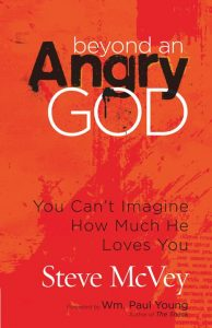 Beyond An Angry God By Dr. Steve McVey