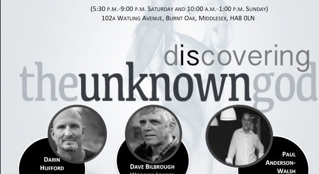 Discovering the Unknown God Conference: 18th – 19th February 2017